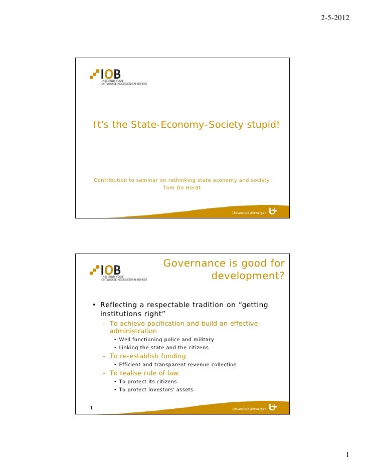 2-5-2012    It's the State-Economy-Society stupid!    Contribution to seminar on rethinking state economy and society     ...