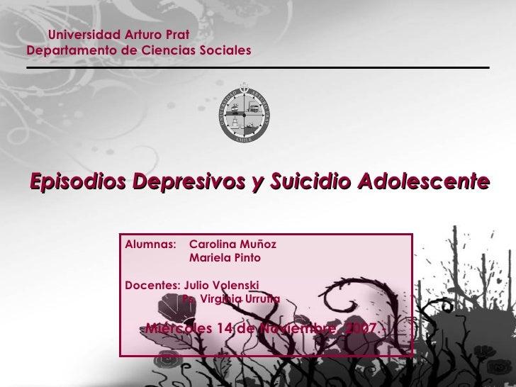 Universidad Arturo Prat Departamento de Ciencias Sociales  Alumnas:  Carolina Muñoz   Mariela Pinto Docentes: Julio Volens...