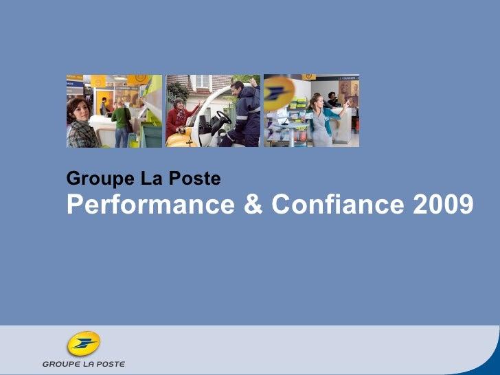 Groupe La Poste Performance & Confiance 2009