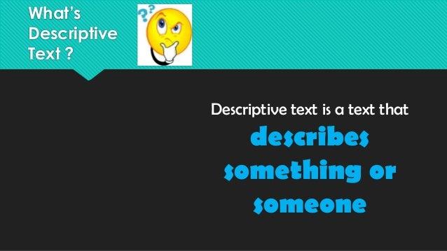 Descriptive Text