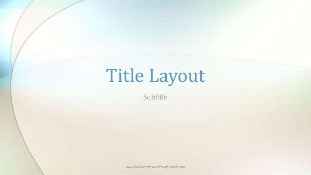 Subtitle Title Layout www.MsWordPowerPointExpert.com