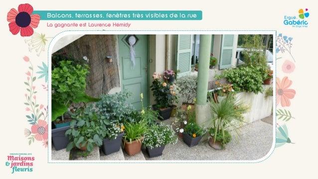 Concours 2018 des maisons et jardins fleuris - Ville d\'Ergué ...
