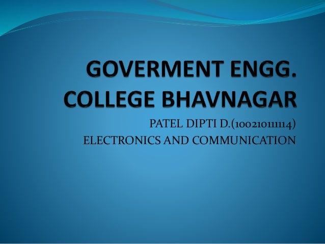 PATEL DIPTI D.(100210111114)  ELECTRONICS AND COMMUNICATION