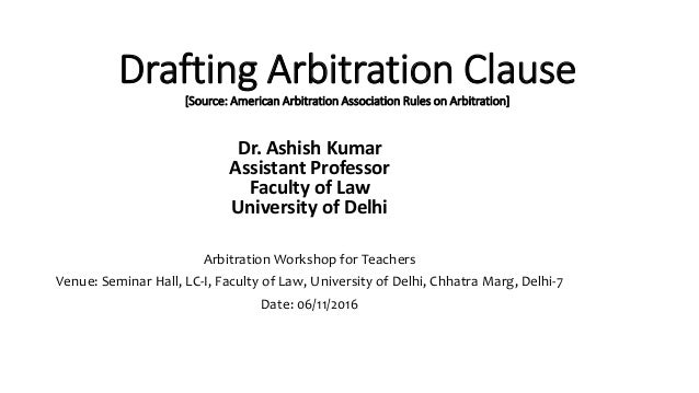 Drafting arbitration clause drafting arbitration clause source american arbitration association rules on arbitration dr ashish fandeluxe Images