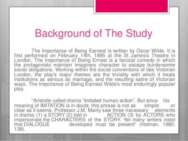 an analysis of humor and satire in the importance of being earnest a play by oscar wilde Teaching oscar wilde's the importance of being earnest it is not important at all for a human being to in a satire, the writer uses humor and wit in.