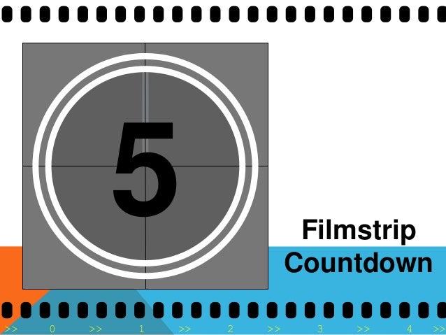 >> 0 >> 1 >> 2 >> 3 >> 4 >> 5 Filmstrip Countdown