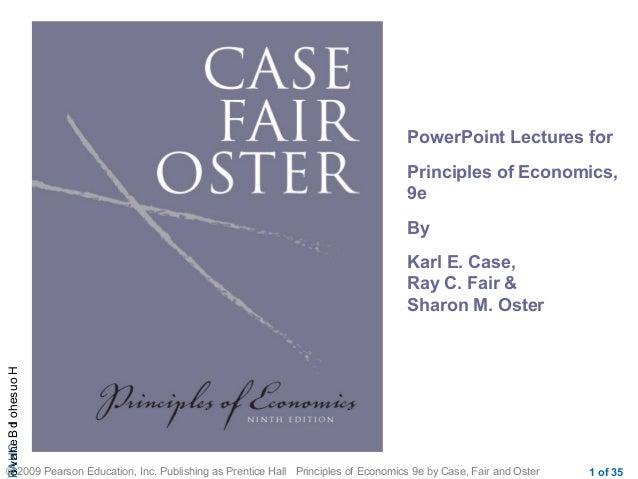 CHAPHouseholdBehavio © 2009 Pearson Education, Inc. Publishing as Prentice Hall Principles of Economics 9e by Case, Fair a...