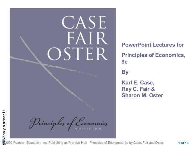 CHAUncertaintyandAs © 2009 Pearson Education, Inc. Publishing as Prentice Hall Principles of Economics 9e by Case, Fair an...