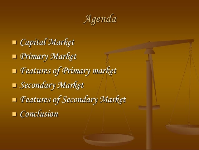 primary markets Primary markets primary markets form part of the financial markets where new financial commodities are issued and form the situation where.