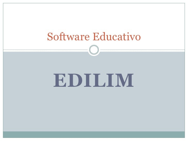 EdiLim<br />Software Educativo<br />