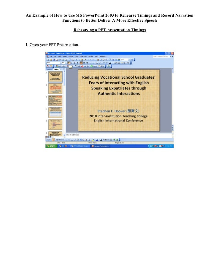 An Example of How to Use MS PowerPoint 2003 to Rehearse Timings and Record Narration                 Functions to Better D...