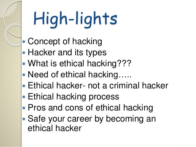 Ethical Hacking- Advantages and Disadvantages