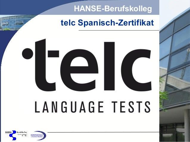 HANSE-Berufskolleg  telc Spanisch-Zertifikat