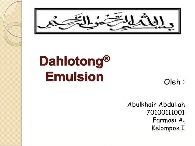 Oleh : Abulkhair Abdullah 70100111001 Farmasi A1 Kelompok I