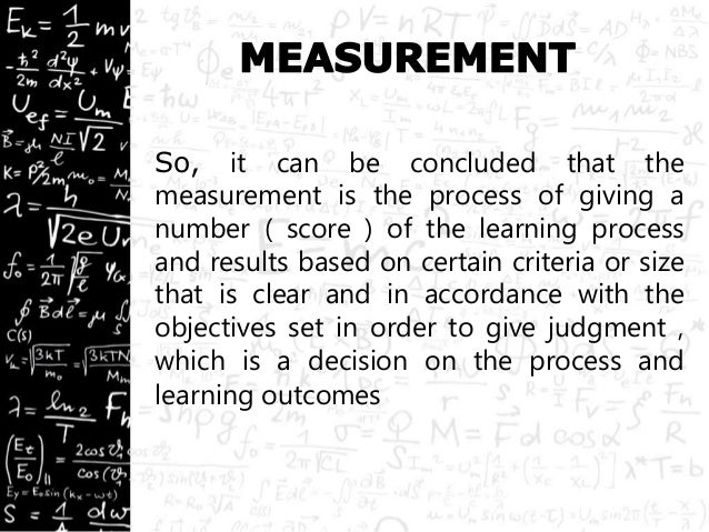 TEST, MEASUREMENT, ASSESSMENT, AND EVALUATION (DINI & ORNELA)