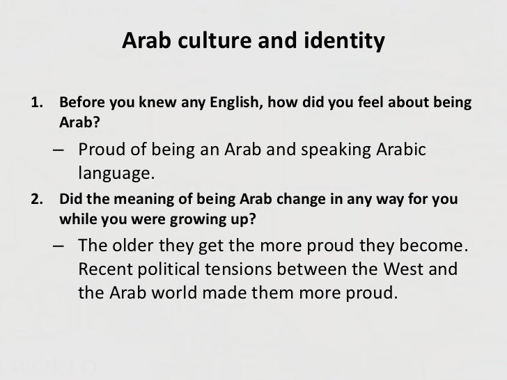 overview of the arab culture essay Respond in an essay to how religion plays into culture and how does the united states' role in other arab spring religion in culture & politics: women's.