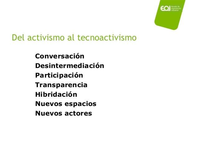 -Tascón, M. y Quintana, Y., Ciberactivismo. Las nuevas revoluciones de las multitudes conectadas. Ed. Catarata. Madrid, 20...