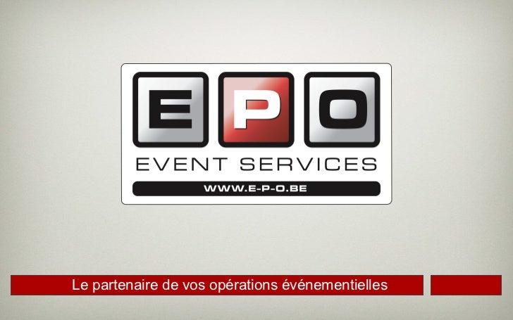 Le partenaire de vos opérations événementielles