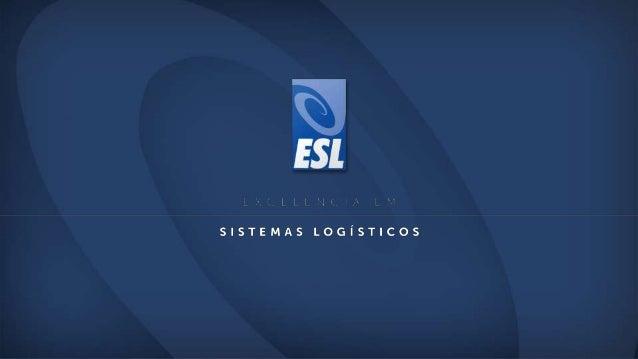 [Institucional] ESL - Excelência em Sistemas Logísticos