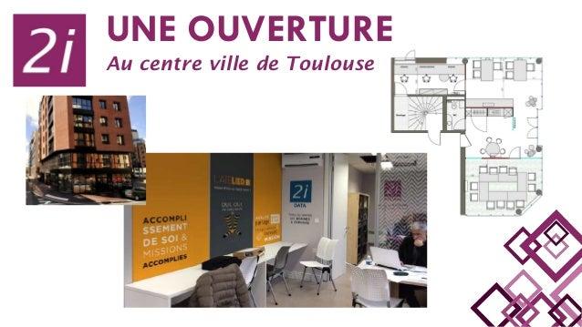 UNE OUVERTURE Au centre ville de Toulouse