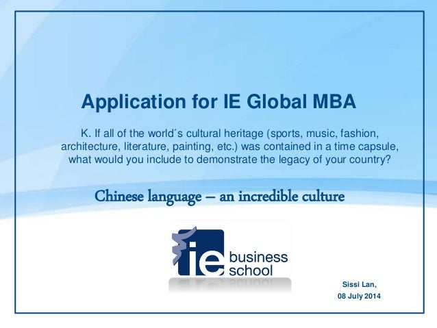 ppt essay cultural heritage application for ie global mba k if all of the world´s cultural heritage