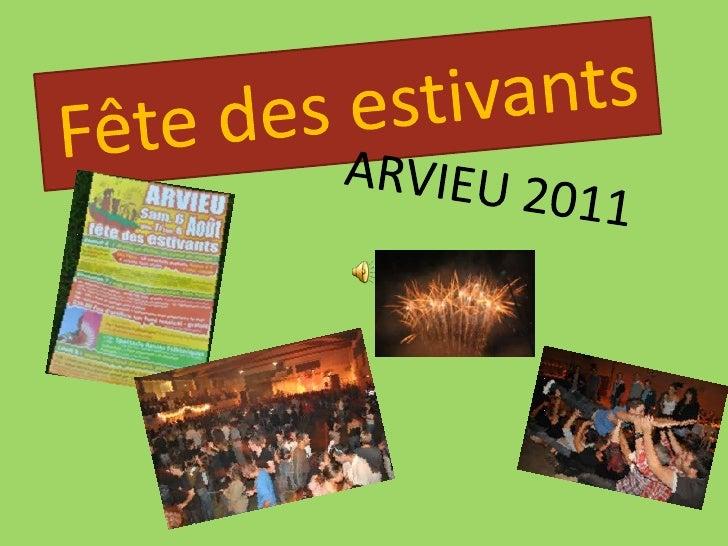 Fête des estivants<br />ARVIEU 2011<br />