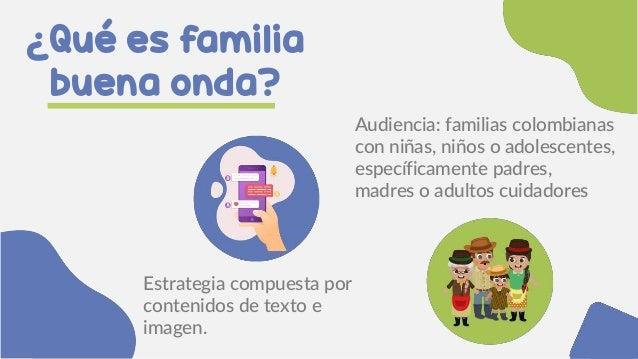 Estrategia Familias Buena Onda    Slide 3