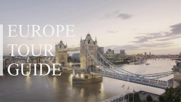 EUROPE TOUR GUIDE