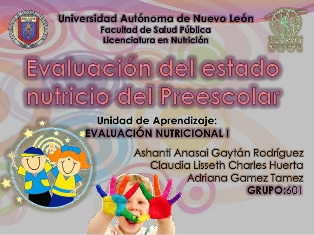 Universidad Autónoma de Nuevo León       Facultad de Salud Pública        Licenciatura en Nutrición      Unidad de Aprendi...