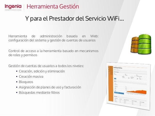 Herramienta Gestión Y para el Prestador del Servicio WiFi... Herramienta de administración basada en Web: configuración de...