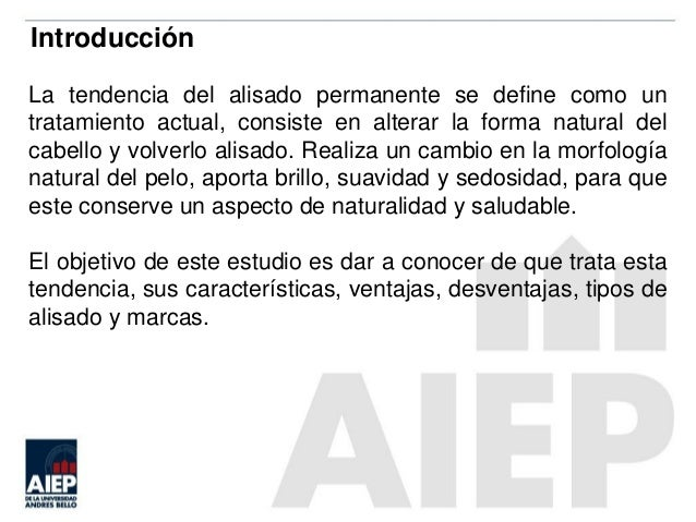 3. Introducción La tendencia del alisado permanente se define como un  tratamiento actual e74fce920c15