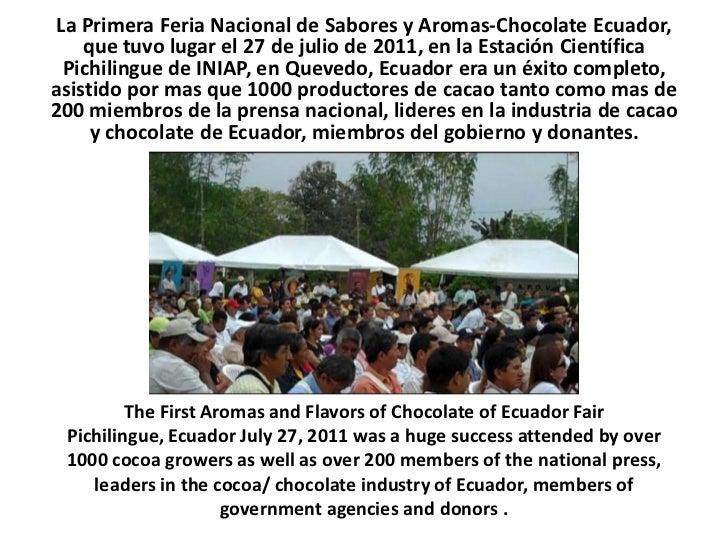 La Primera Feria Nacional de Sabores y Aromas-Chocolate Ecuador, que tuvo lugar el 27 de julio de 2011, en la Estación Cie...