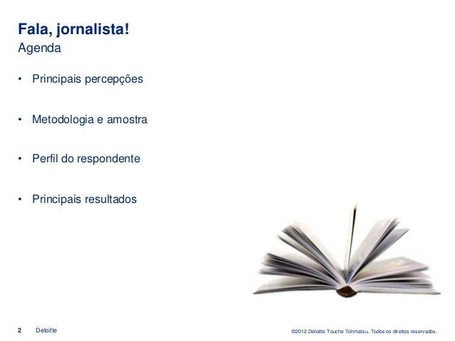 "Pesquisa ""Fala, Jornalista!"" Slide 2"