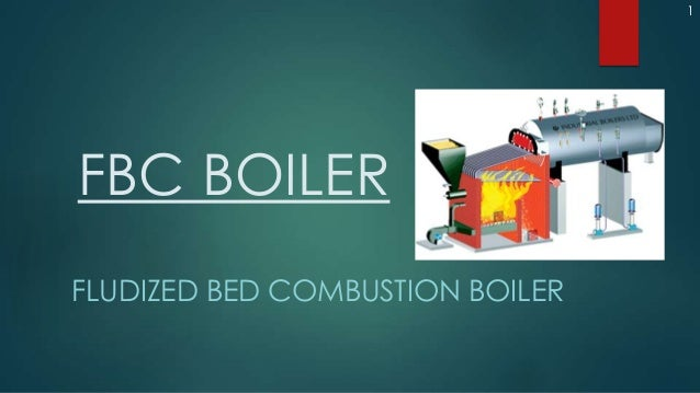 1FBC BOILERFLUDIZED BED COMBUSTION BOILER