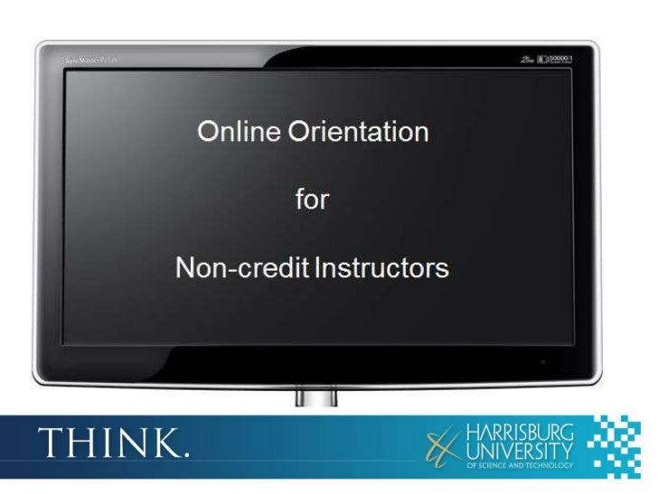 Online Orientation         forNon-credit Instructors