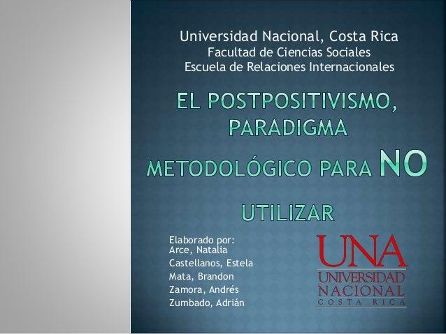 Elaborado por: Arce, Natalia Castellanos, Estela Mata, Brandon Zamora, Andrés Zumbado, Adrián Universidad Nacional, Costa ...