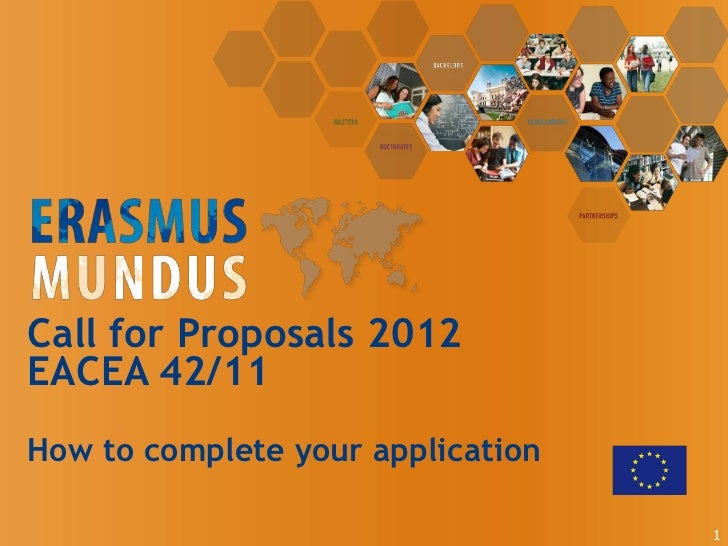 Call for Proposals 2012EACEA 42/11How to complete your application                                   1