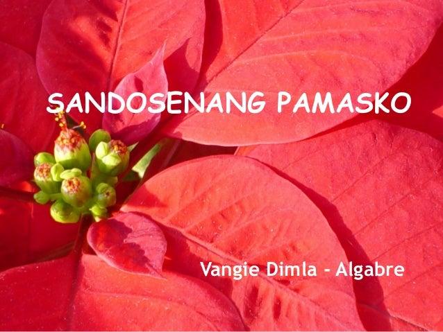 SANDOSENANG PAMASKO Vangie Dimla - Algabre