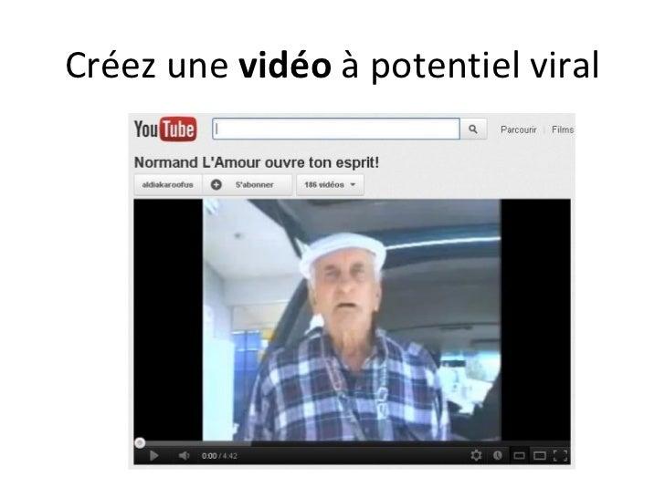 Créez une vidéo à potentiel viral