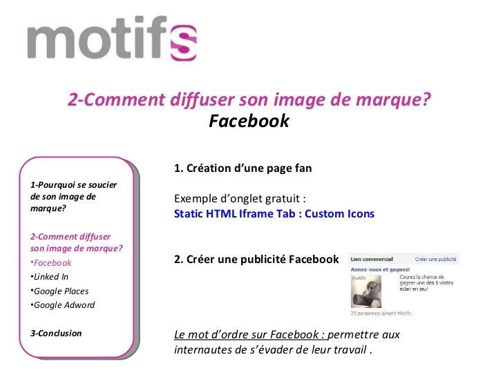 2-Comment diffuser son image de marque?                        Facebook                        1.Créationd'unepagefan1...