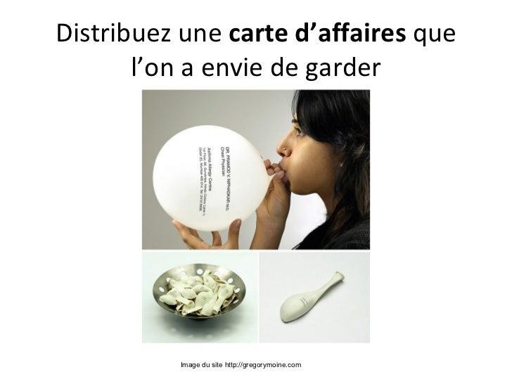 Distribuez une carted'affairesque       l'on a envie de garder          Image du site http://gregorymoine.com