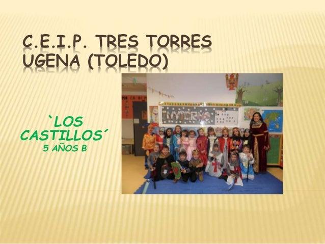 C.E.I.P. TRES TORRES UGENA (TOLEDO) `LOS CASTILLOS´ 5 AÑOS B