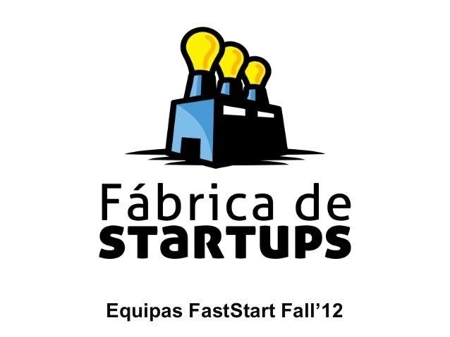 Equipas FastStart Fall'12
