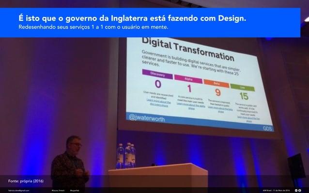 É isto que o governo da Inglaterra está fazendo com Design. Redesenhando seus serviços 1 a 1 com o usuário em mente. fabri...