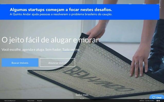 fabricio.dore@gmail.com AIM Brasil - 11 de Maio de 2016#future_fintech @superfab Algumas startups começam a focar nestes d...