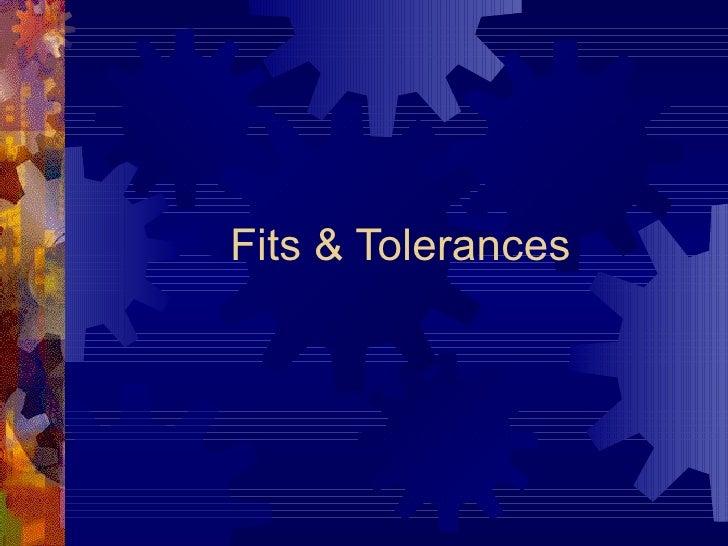 Fits & Tolerances
