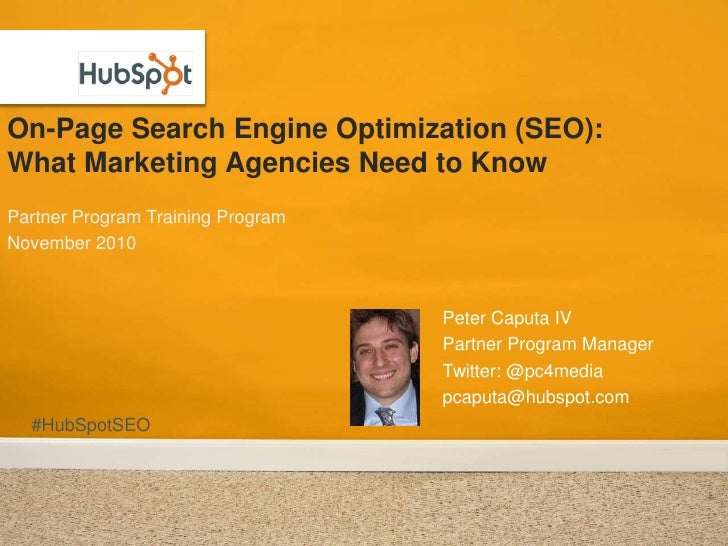 On-Page Search Engine Optimization (SEO): What Marketing Agencies Need to Know<br />Partner Program Training Program<br />...