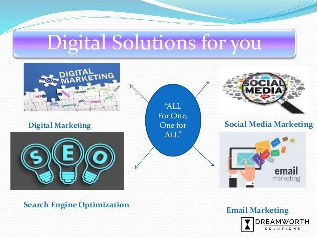 """Digital Marketing Social Media Marketing """"ALL For One, One for ALL"""" Digital Solutions for you Email Marketing Search Engin..."""