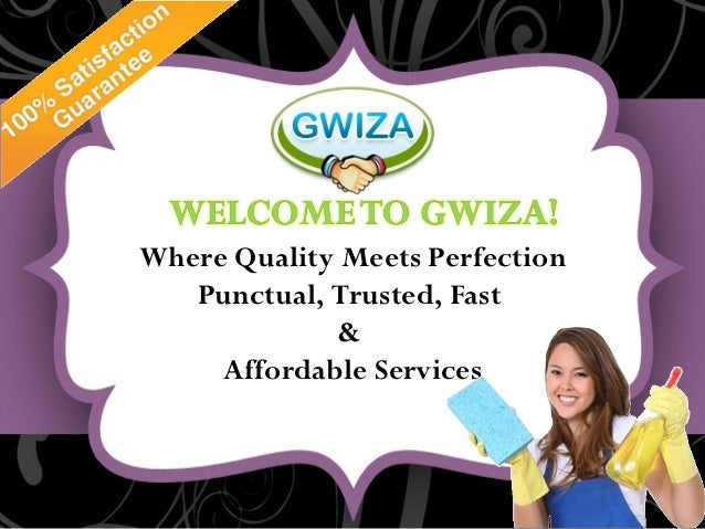 Where Quality Meets Perfection   Punctual, Trusted, Fast             &     Affordable Services