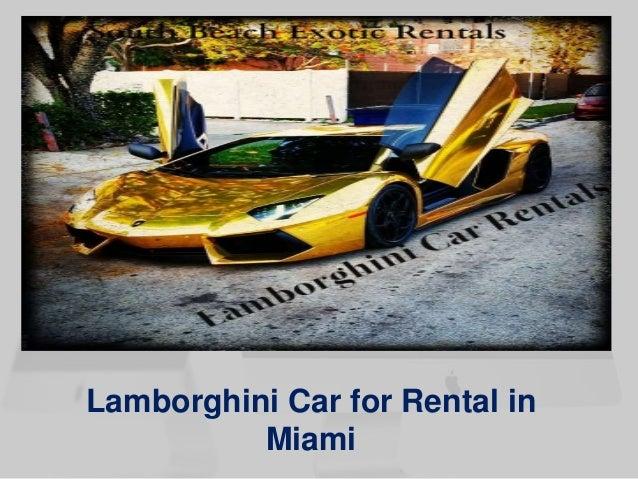 Lamborghini Car for Rental in  Miami